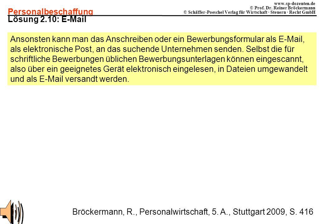 Personalbeschaffung www.sp-dozenten.de © Prof. Dr. Reiner Bröckermann © Schäffer-Poeschel Verlag für Wirtschaft · Steuern · Recht GmbH Lösung 2.10: E-
