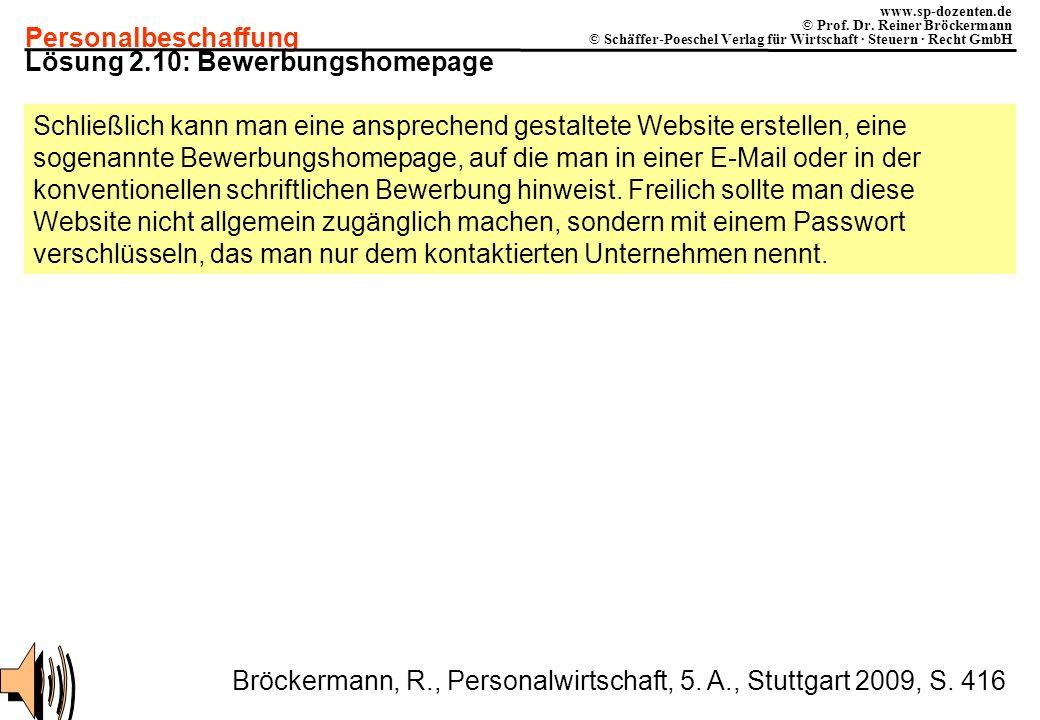 Personalbeschaffung www.sp-dozenten.de © Prof. Dr. Reiner Bröckermann © Schäffer-Poeschel Verlag für Wirtschaft · Steuern · Recht GmbH Lösung 2.10: Be