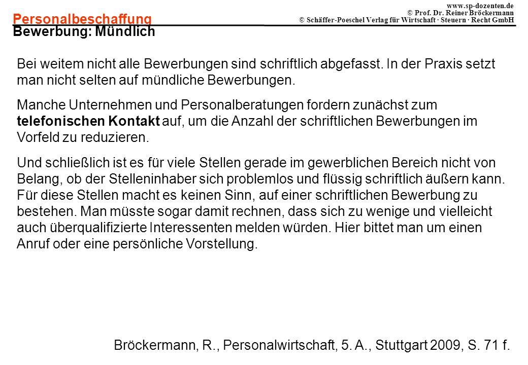 Personalbeschaffung www.sp-dozenten.de © Prof. Dr. Reiner Bröckermann © Schäffer-Poeschel Verlag für Wirtschaft · Steuern · Recht GmbH Bewerbung: Münd