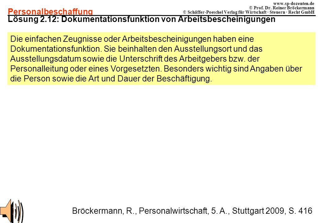Personalbeschaffung www.sp-dozenten.de © Prof. Dr. Reiner Bröckermann © Schäffer-Poeschel Verlag für Wirtschaft · Steuern · Recht GmbH Lösung 2.12: Do
