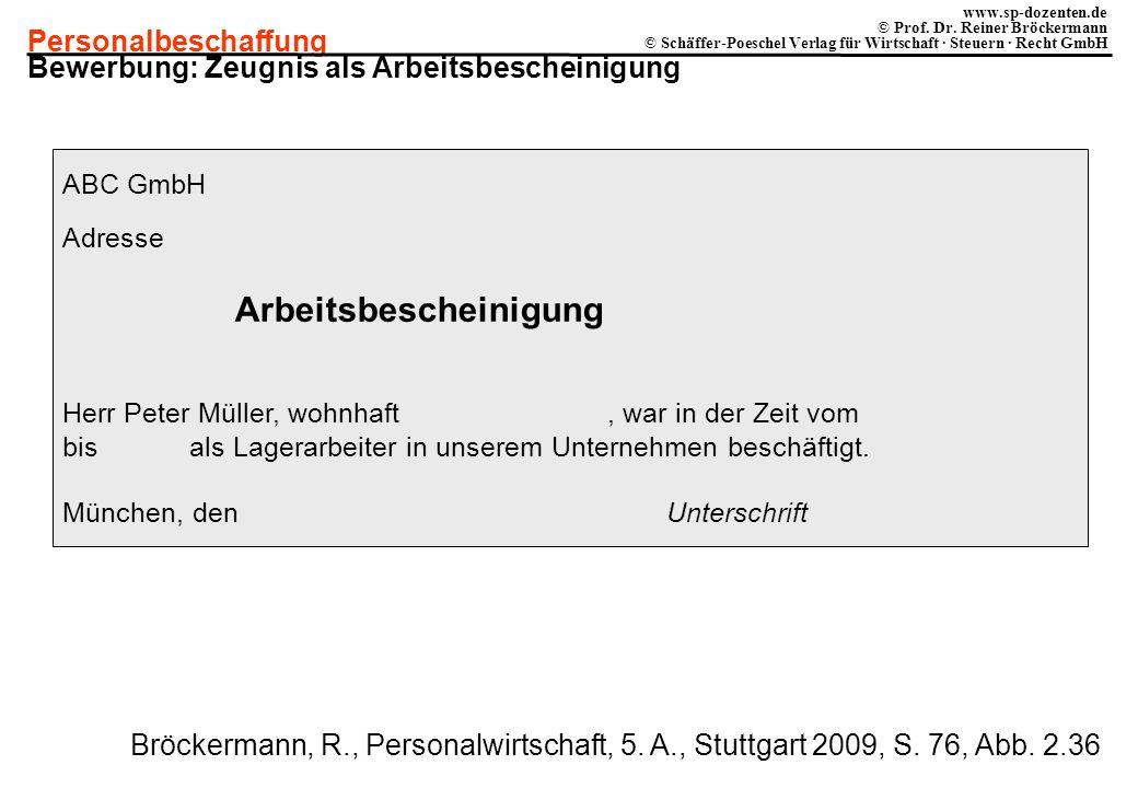 Personalbeschaffung www.sp-dozenten.de © Prof. Dr. Reiner Bröckermann © Schäffer-Poeschel Verlag für Wirtschaft · Steuern · Recht GmbH ABC GmbH Adress