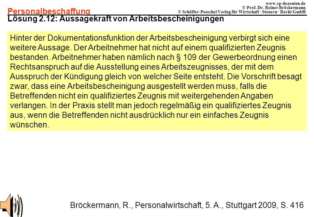 Personalbeschaffung www.sp-dozenten.de © Prof. Dr. Reiner Bröckermann © Schäffer-Poeschel Verlag für Wirtschaft · Steuern · Recht GmbH Lösung 2.12: Au