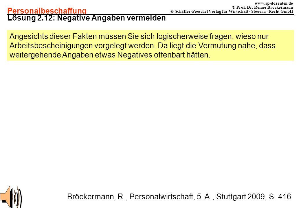 Personalbeschaffung www.sp-dozenten.de © Prof. Dr. Reiner Bröckermann © Schäffer-Poeschel Verlag für Wirtschaft · Steuern · Recht GmbH Lösung 2.12: Ne