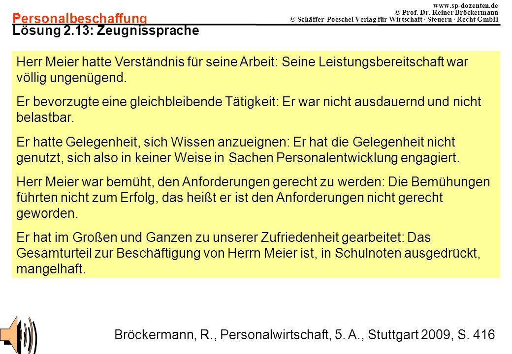 Personalbeschaffung www.sp-dozenten.de © Prof. Dr. Reiner Bröckermann © Schäffer-Poeschel Verlag für Wirtschaft · Steuern · Recht GmbH Lösung 2.13: Ze