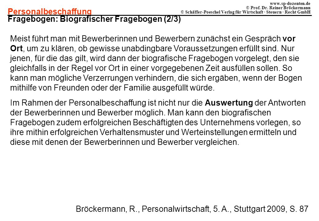 Personalbeschaffung www.sp-dozenten.de © Prof. Dr. Reiner Bröckermann © Schäffer-Poeschel Verlag für Wirtschaft · Steuern · Recht GmbH Fragebogen: Bio