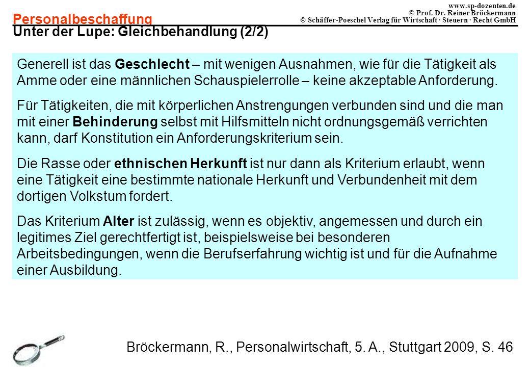 Personalbeschaffung www.sp-dozenten.de © Prof. Dr. Reiner Bröckermann © Schäffer-Poeschel Verlag für Wirtschaft · Steuern · Recht GmbH Unter der Lupe: