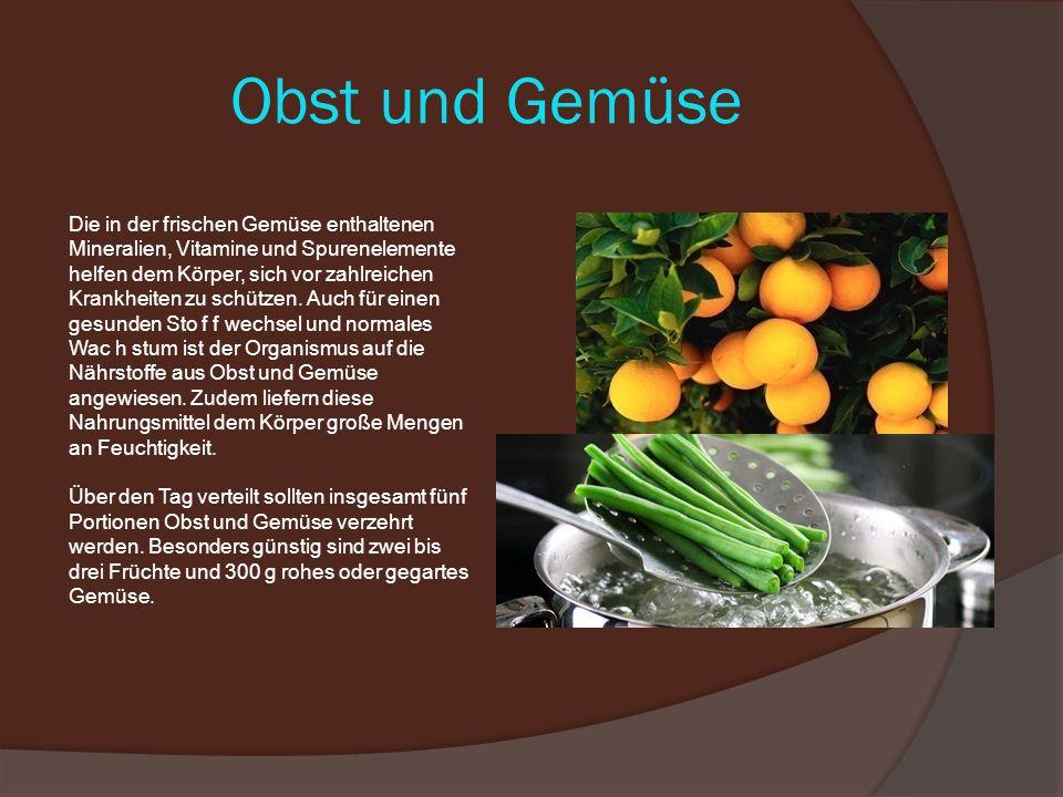 Obst und Gemüse Die in der frischen Gemüse enthaltenen Mineralien, Vitamine und Spurenelemente helfen dem Körper, sich vor zahlreichen Krankheiten zu schützen.