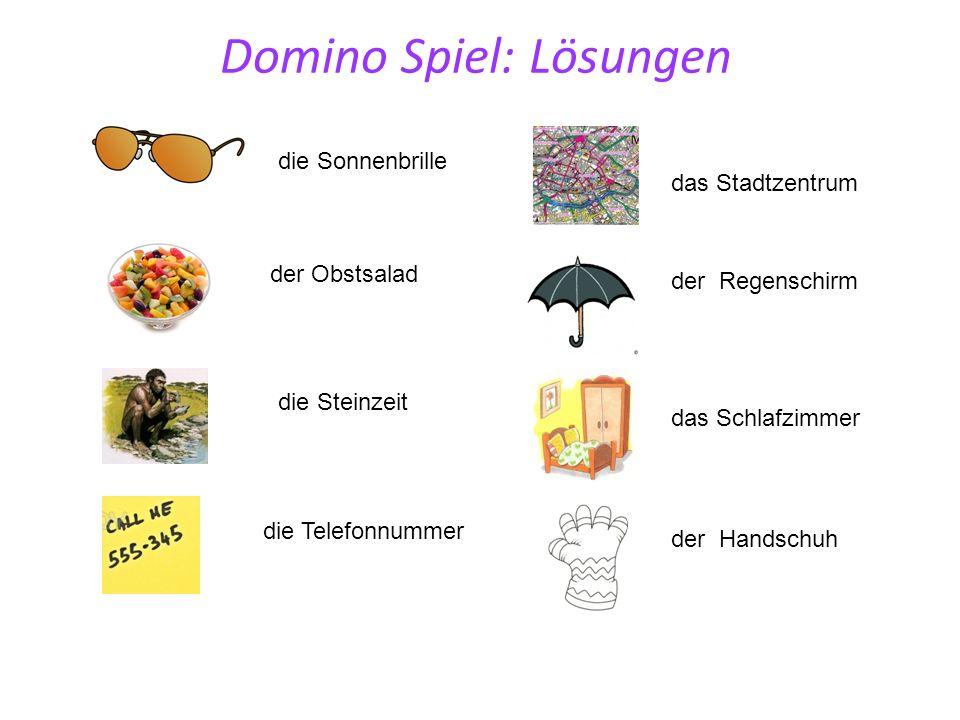 Domino Spiel: Lösungen die Sonnenbrille der Obstsalad die Steinzeit der Regenschirm das Schlafzimmer das Stadtzentrum die Telefonnummer der Handschuh