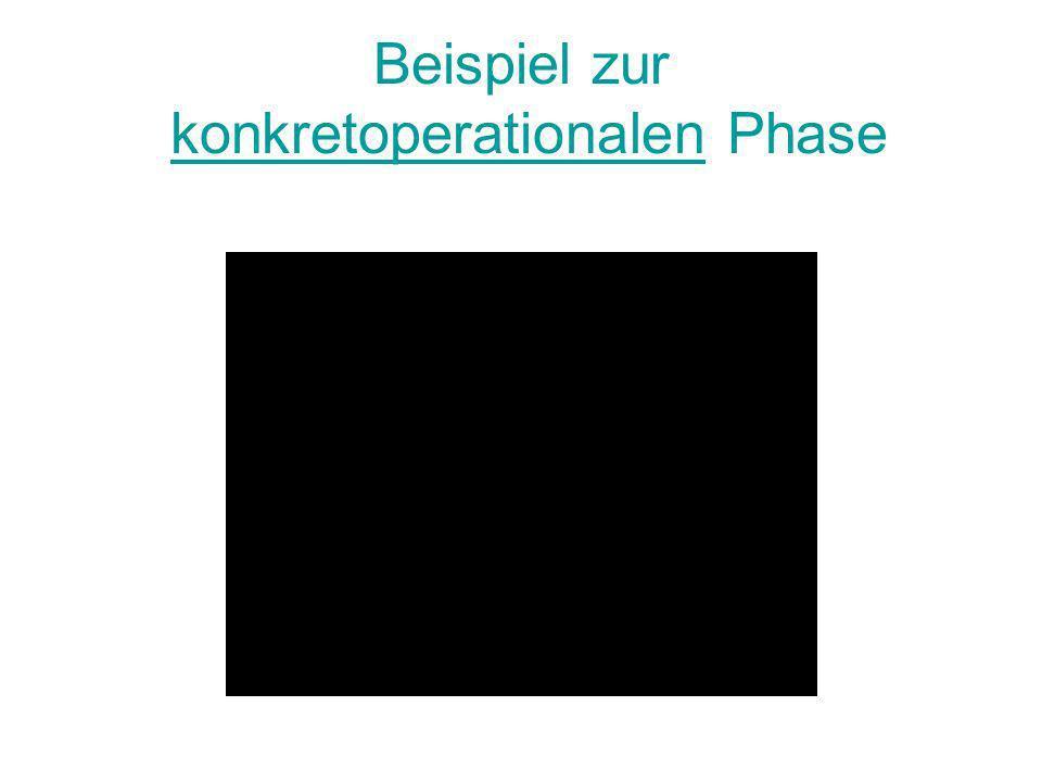 Beispiel zur konkretoperationalen Phase