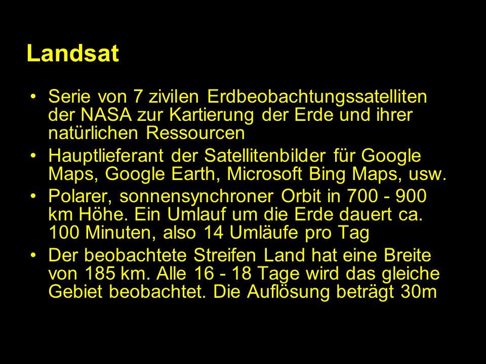 Landsat Serie von 7 zivilen Erdbeobachtungssatelliten der NASA zur Kartierung der Erde und ihrer natürlichen Ressourcen Hauptlieferant der Satellitenbilder für Google Maps, Google Earth, Microsoft Bing Maps, usw.