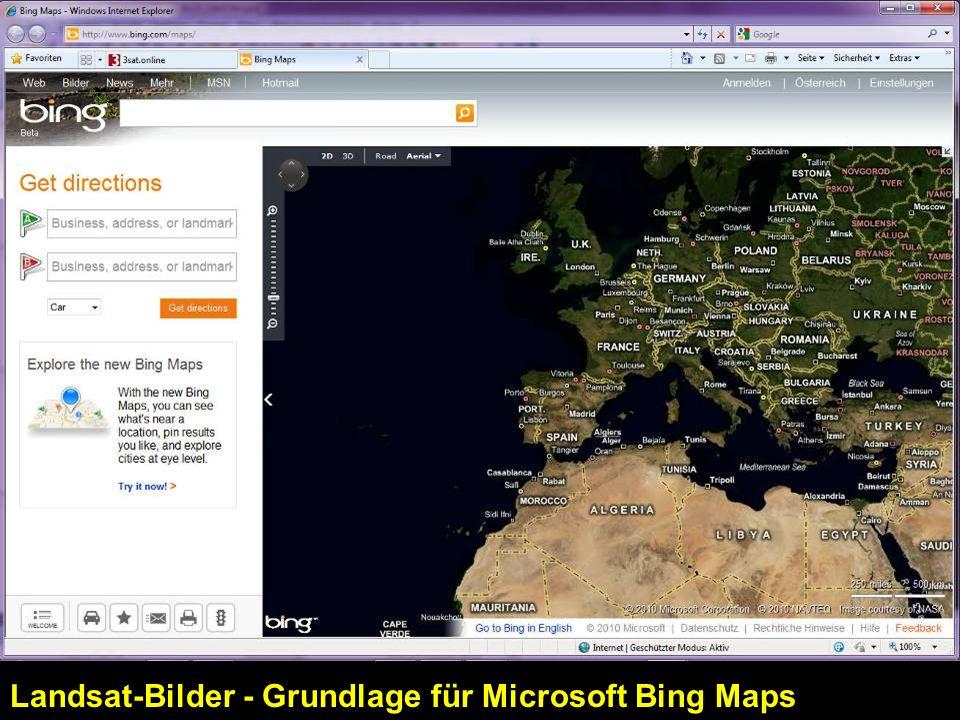 Landsat-Bilder - Grundlage für Microsoft Bing Maps