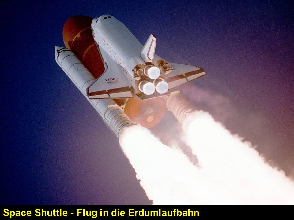 Space Shuttle - Flug in die Erdumlaufbahn
