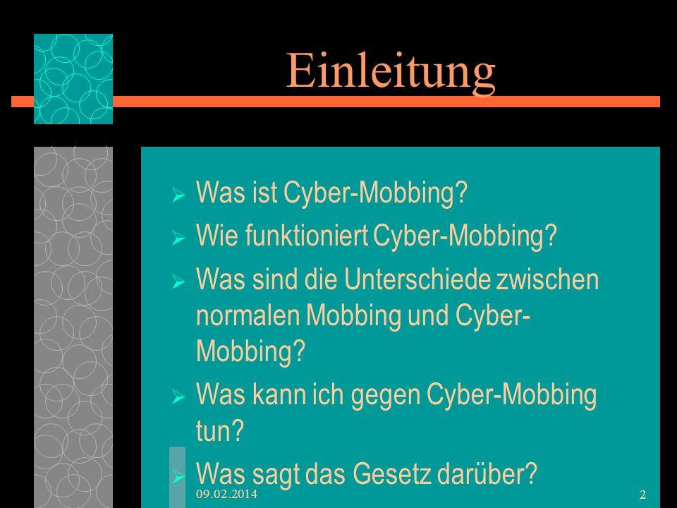 Einleitung Was ist Cyber-Mobbing? Wie funktioniert Cyber-Mobbing? Was sind die Unterschiede zwischen normalen Mobbing und Cyber- Mobbing? Was kann ich
