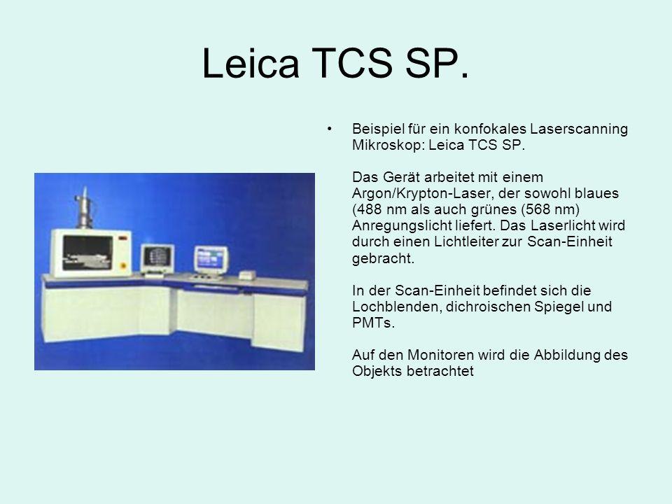 Leica TCS SP. Beispiel für ein konfokales Laserscanning Mikroskop: Leica TCS SP. Das Gerät arbeitet mit einem Argon/Krypton-Laser, der sowohl blaues (