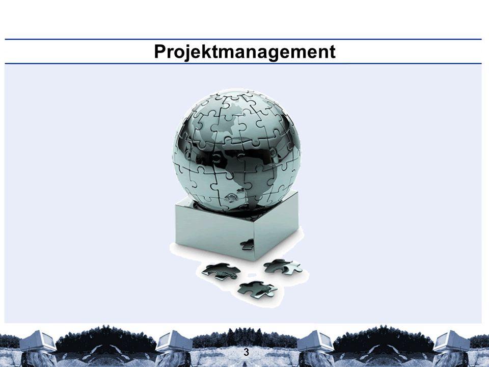 4 Projektmanagement – Definition – Ein Projekt ist...