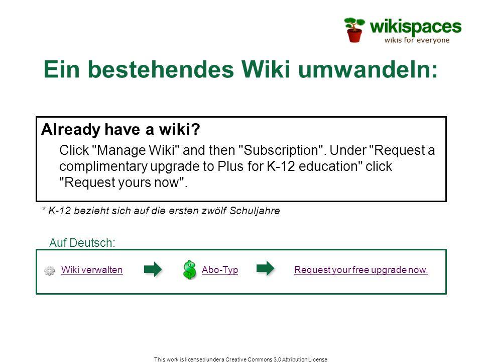 Ein bestehendes Wiki umwandeln: Already have a wiki.