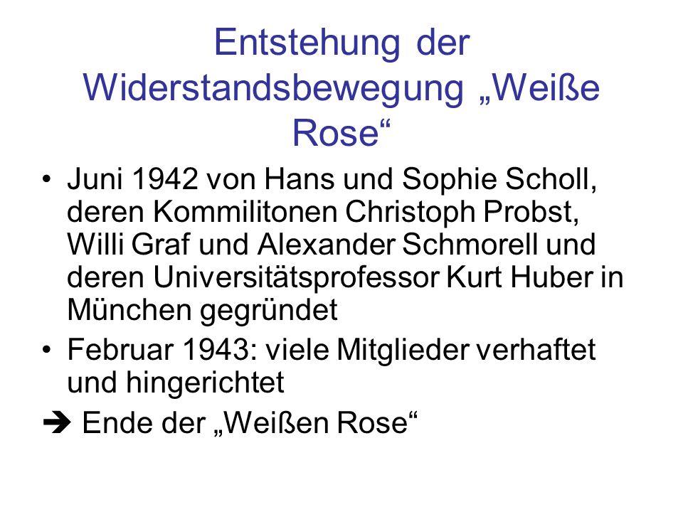 Entstehung der Widerstandsbewegung Weiße Rose Juni 1942 von Hans und Sophie Scholl, deren Kommilitonen Christoph Probst, Willi Graf und Alexander Schm