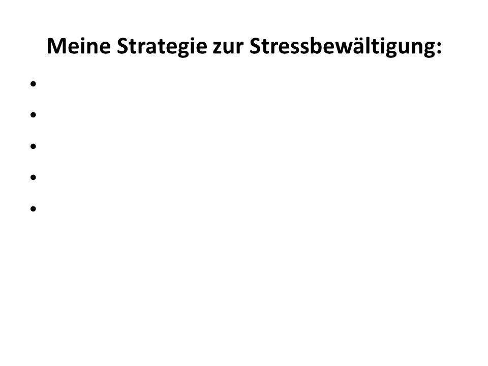 Meine Strategie zur Stressbewältigung: