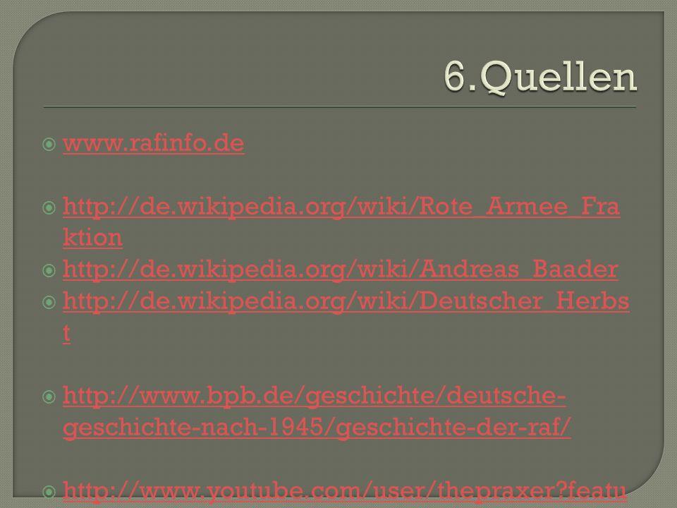 www.rafinfo.de http://de.wikipedia.org/wiki/Rote_Armee_Fra ktion http://de.wikipedia.org/wiki/Rote_Armee_Fra ktion http://de.wikipedia.org/wiki/Andrea
