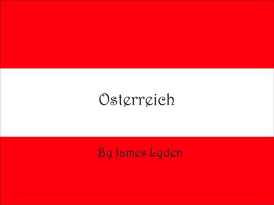 Osterreich By James Lyden