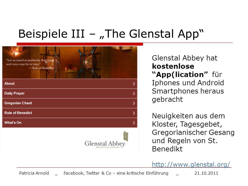 Beispiele III – The Glenstal App Glenstal Abbey hat kostenlose App(lication für Iphones und Android Smartphones heraus gebracht Neuigkeiten aus dem Kl
