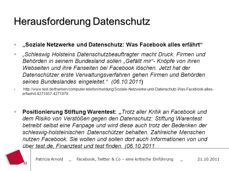 Herausforderung Datenschutz Soziale Netzwerke und Datenschutz: Was Facebook alles erfährt Schleswig Holsteins Datenschutzbeauftragter macht Druck. Fir