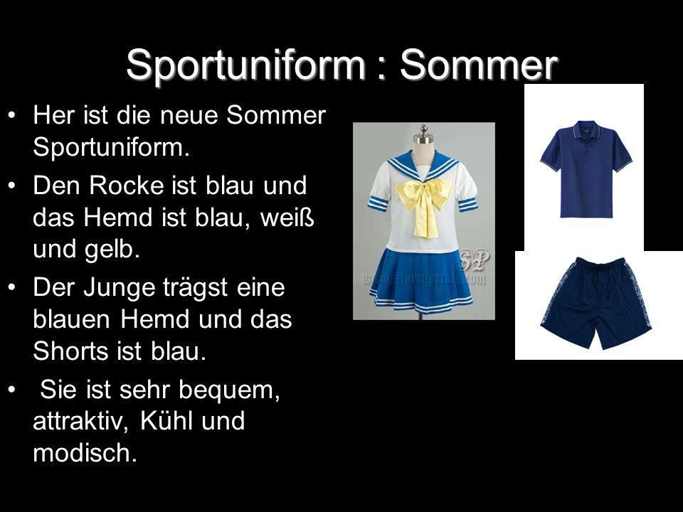 Sportuniform: Winter Her ist die neuste Winter Sportuniform.