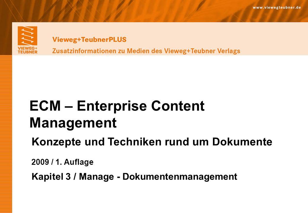 Vieweg+Teubner Verlag | Wiesbaden 2009 www.viewegteubner.de © Wolfgang Riggert | ECM – Enterprise Content Management Vieweg+TeubnerPLUS Zusatzinformationen zu Medien des Vieweg+Teubner Verlags Strukturierte vs.