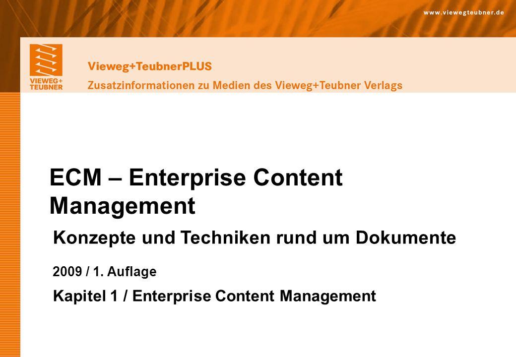 Vieweg+Teubner Verlag | Wiesbaden 2009 www.viewegteubner.de © Wolfgang Riggert | ECM – Enterprise Content Management Vieweg+TeubnerPLUS Zusatzinformationen zu Medien des Vieweg+Teubner Verlags 5.
