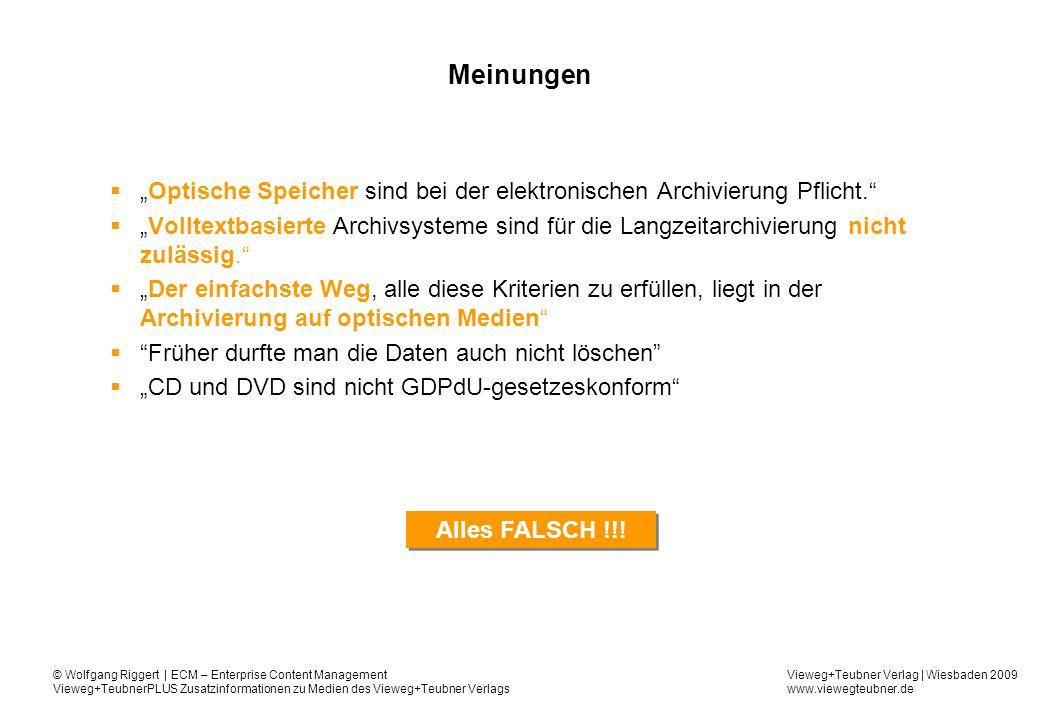 Vieweg+Teubner Verlag | Wiesbaden 2009 www.viewegteubner.de © Wolfgang Riggert | ECM – Enterprise Content Management Vieweg+TeubnerPLUS Zusatzinformationen zu Medien des Vieweg+Teubner Verlags § 146 AO...