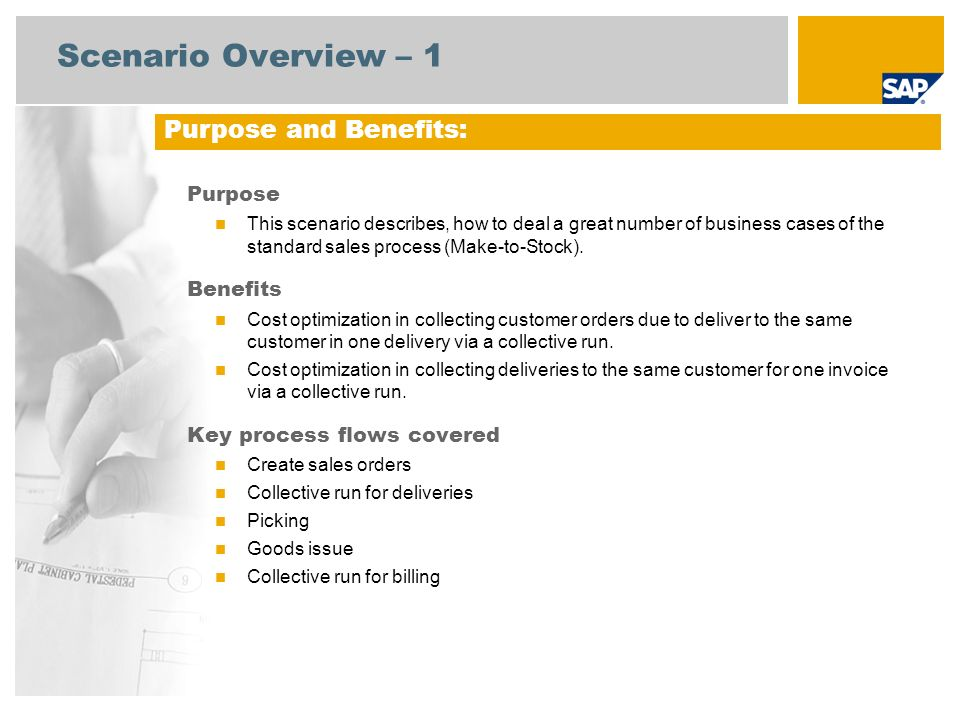 Scenario Overview – 2 Required SAP Enhancement Package 3 for SAP ERP 6.0 Company roles involved in process flows Sales Administration Warehouse Clerk Sales Billing Accounts Receivable SAP Applications Required: