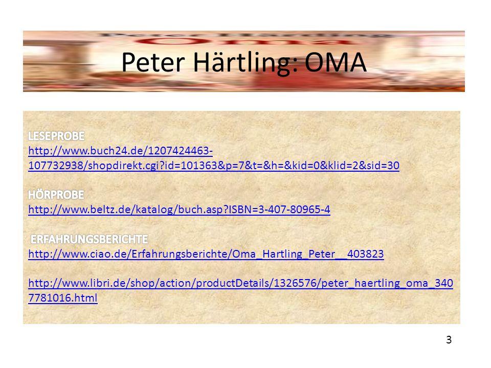 Peter Härtling: OMA 3