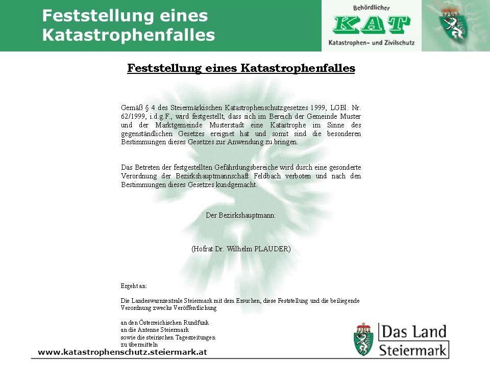 Autor www.katastrophenschutz.steiermark.at Feststellung eines Katastrophenfalles