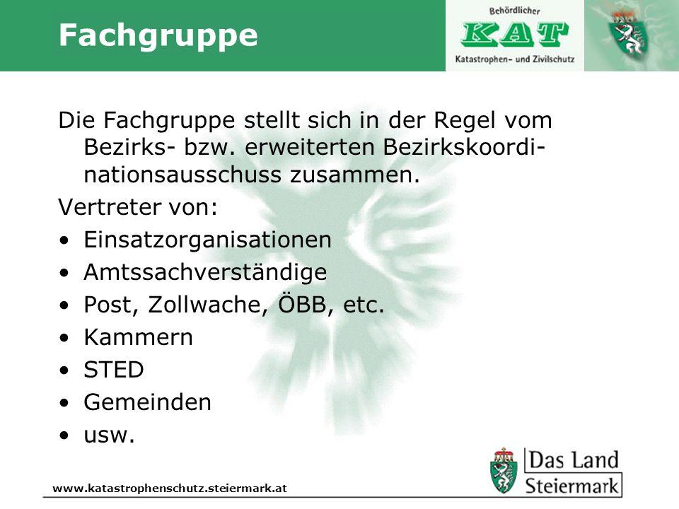 Autor www.katastrophenschutz.steiermark.at Fachgruppe Die Fachgruppe stellt sich in der Regel vom Bezirks- bzw. erweiterten Bezirkskoordi- nationsauss