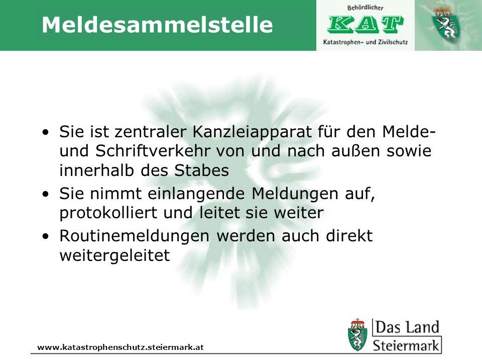 Autor www.katastrophenschutz.steiermark.at Meldesammelstelle Sie ist zentraler Kanzleiapparat für den Melde- und Schriftverkehr von und nach außen sow
