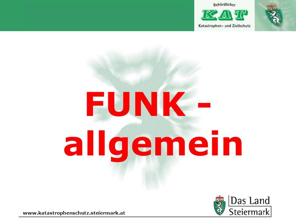 Autor www.katastrophenschutz.steiermark.at FUNK - allgemein