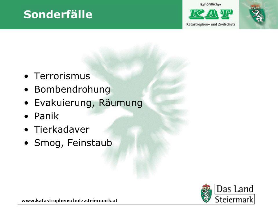 Autor www.katastrophenschutz.steiermark.at Sonderfälle Terrorismus Bombendrohung Evakuierung, Räumung Panik Tierkadaver Smog, Feinstaub