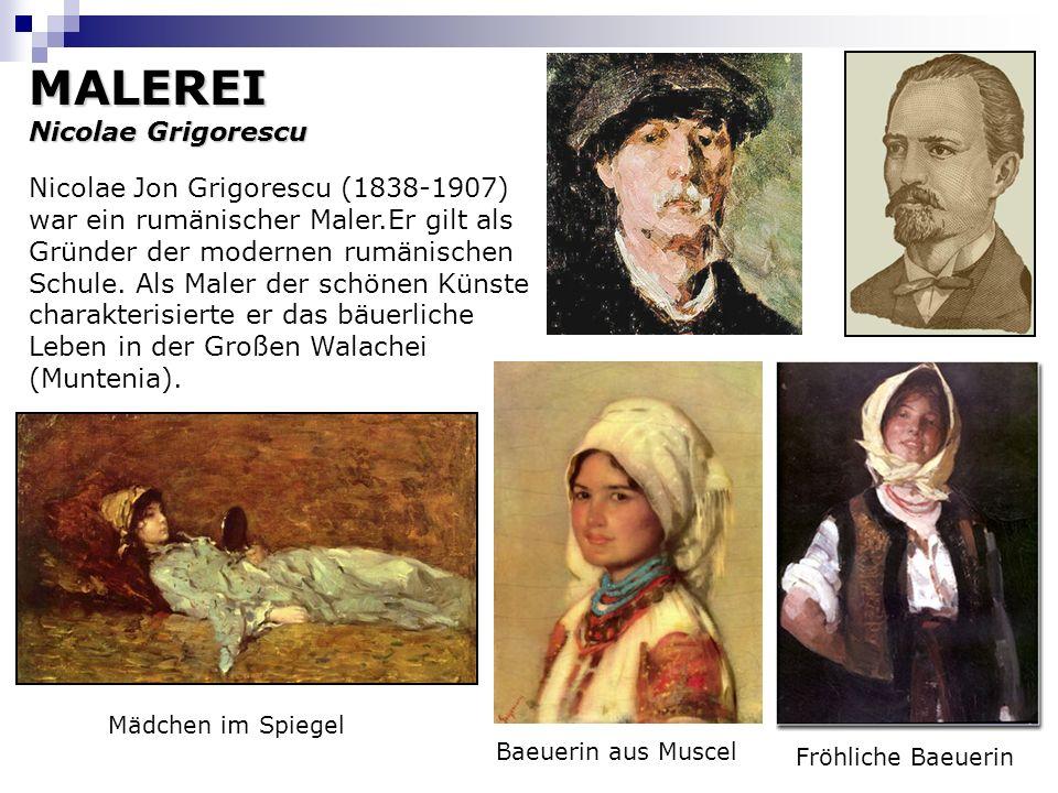 MALEREI Nicolae Grigorescu Nicolae Jon Grigorescu (1838-1907) war ein rumänischer Maler.Er gilt als Gründer der modernen rumänischen Schule. Als Maler