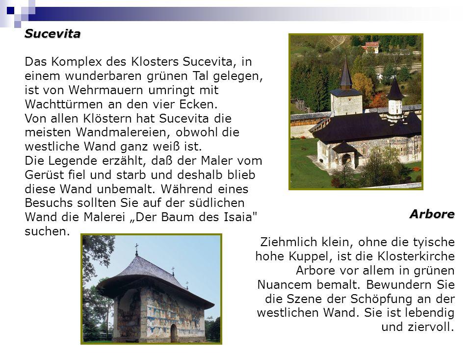 Sucevita Das Komplex des Klosters Sucevita, in einem wunderbaren grünen Tal gelegen, ist von Wehrmauern umringt mit Wachttürmen an den vier Ecken. Von