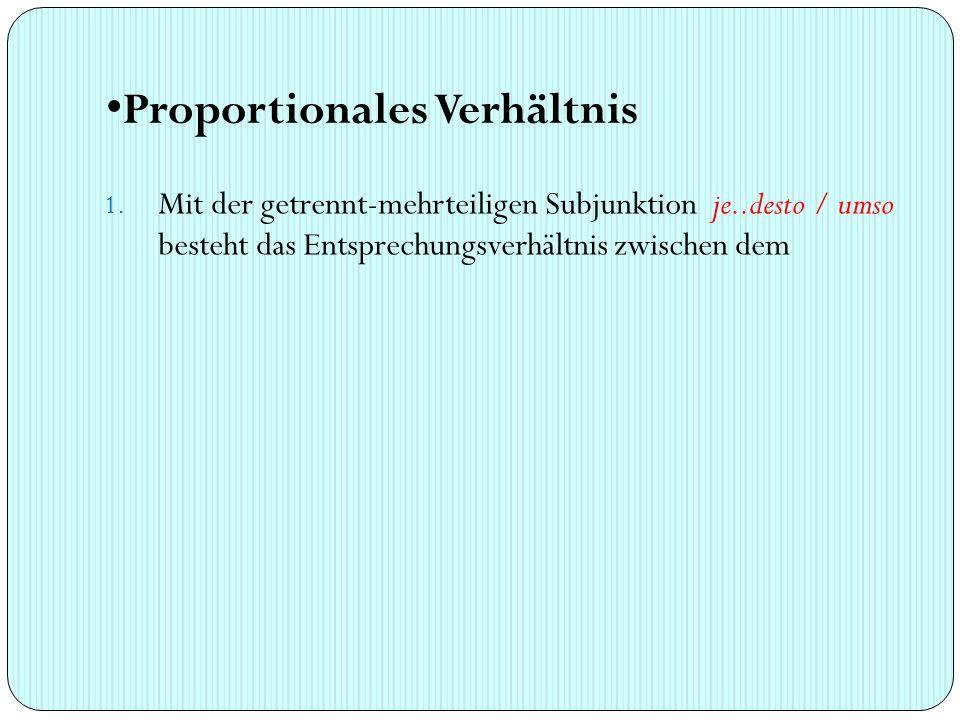 Proportionales Verhältnis 1.