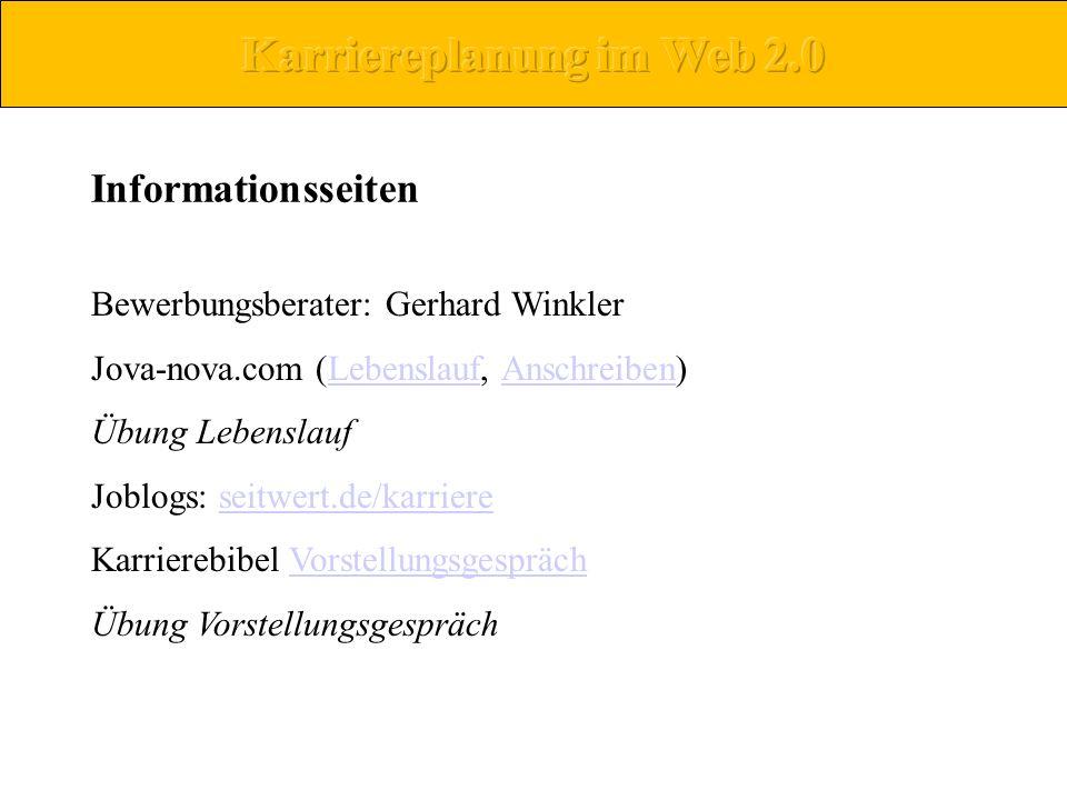 Informationsseiten Bewerbungsberater: Gerhard Winkler Jova-nova.com (Lebenslauf, Anschreiben)LebenslaufAnschreiben Übung Lebenslauf Joblogs: seitwert.