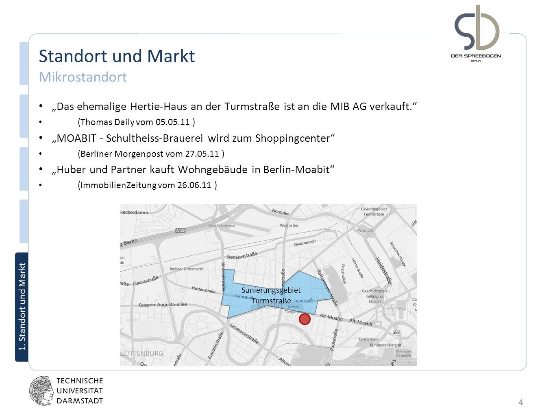 4 1. Standort und Markt Das ehemalige Hertie-Haus an der Turmstraße ist an die MIB AG verkauft. (Thomas Daily vom 05.05.11 ) MOABIT - Schultheiss-Brau