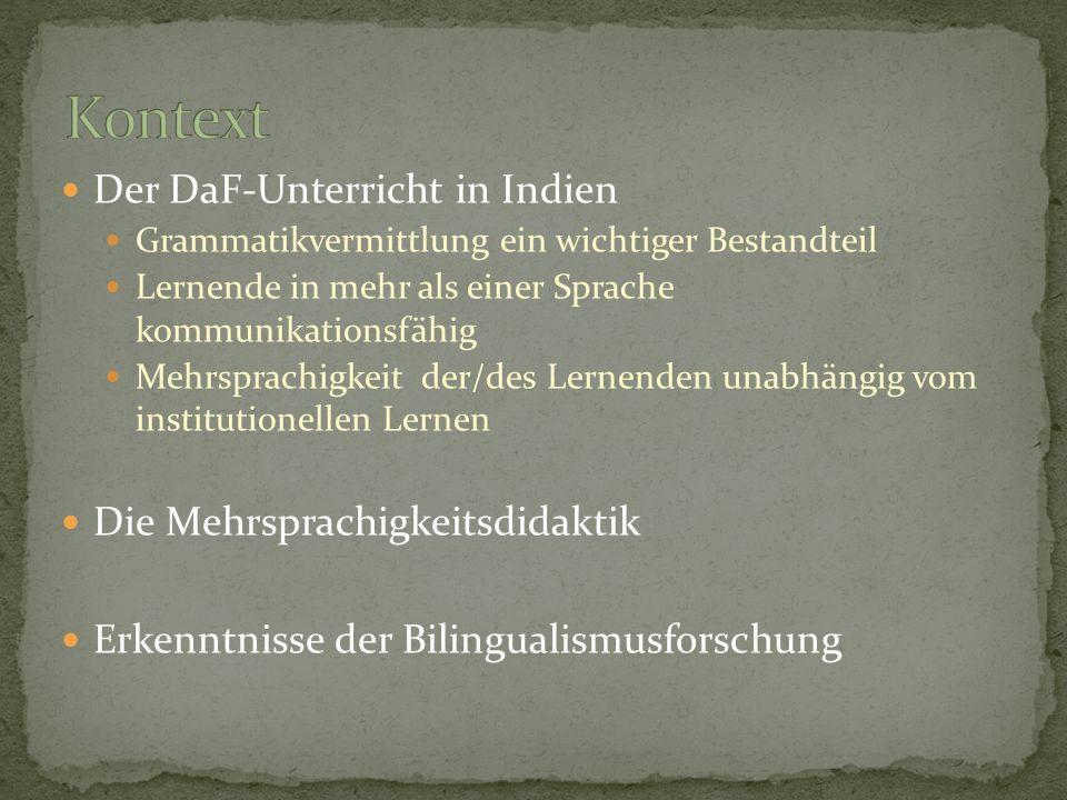 Der DaF-Unterricht in Indien Grammatikvermittlung ein wichtiger Bestandteil Lernende in mehr als einer Sprache kommunikationsfähig Mehrsprachigkeit de