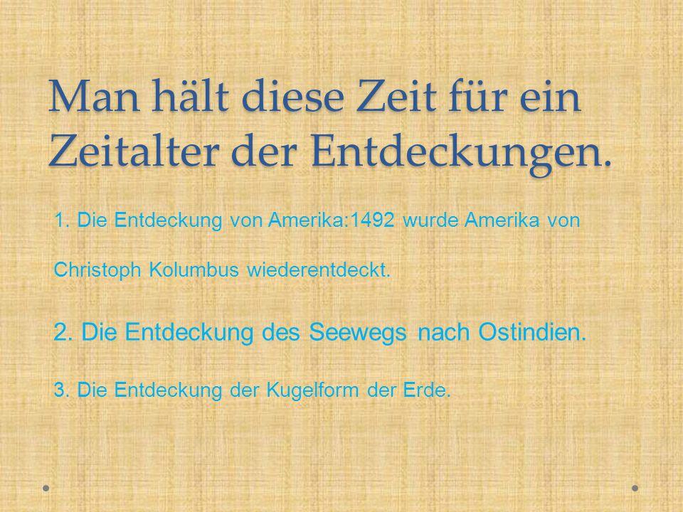 4) Kopernikus und sein Werk (über die Bewegungen der Himmelskörper ).