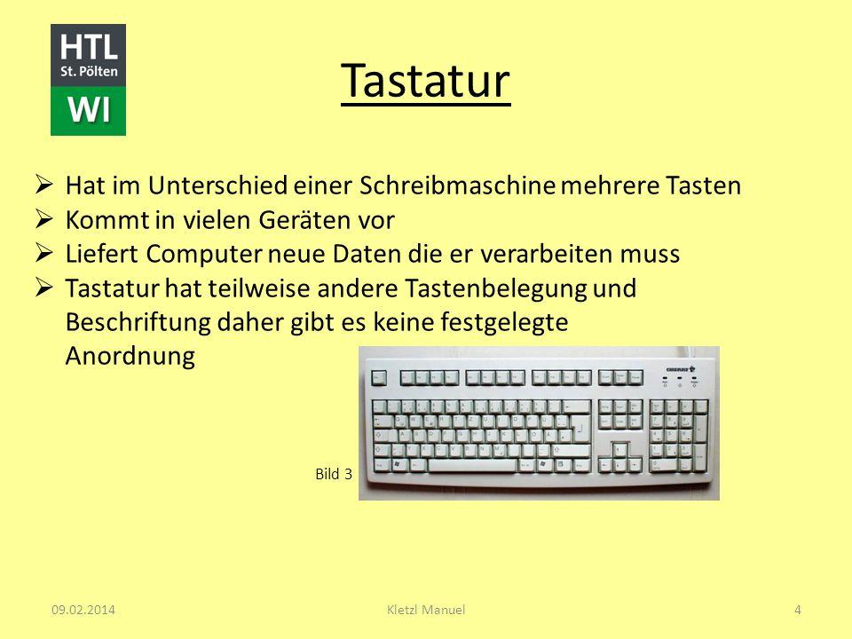 Tastatur Hat im Unterschied einer Schreibmaschine mehrere Tasten Kommt in vielen Geräten vor Liefert Computer neue Daten die er verarbeiten muss Tasta