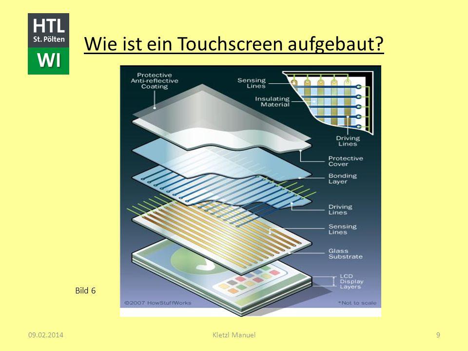 Wie ist ein Touchscreen aufgebaut? Bild 6 09.02.2014Kletzl Manuel9