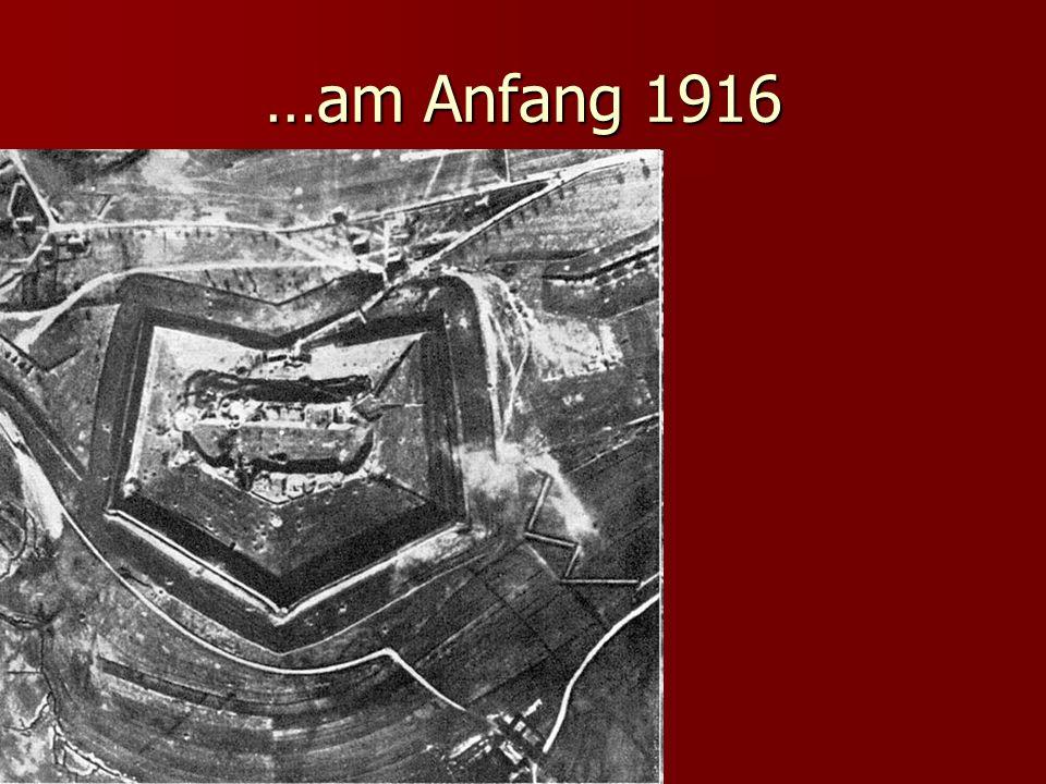 …am Anfang 1916