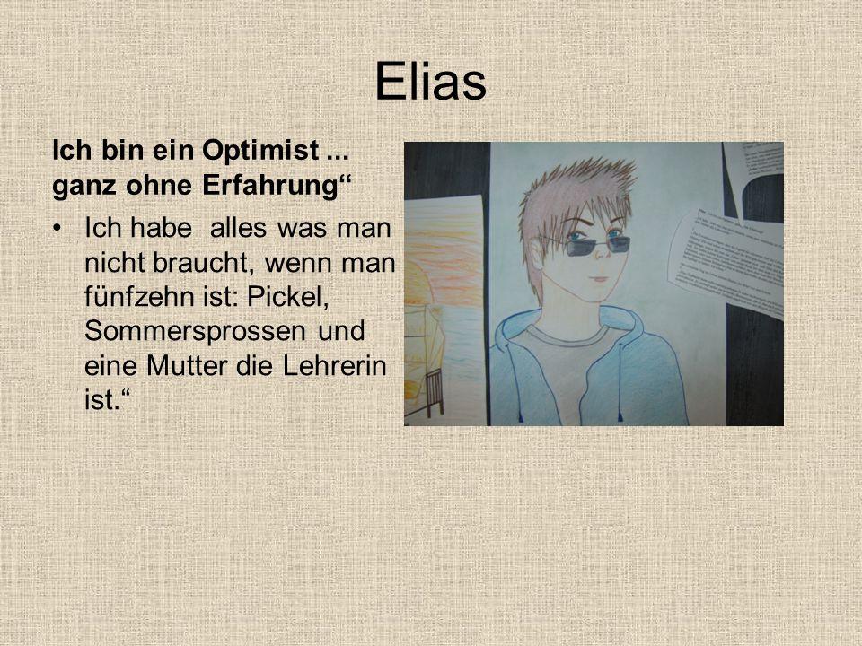 ELIAS Wie der aus der Bibel.Nee, wie der aus Platoon.