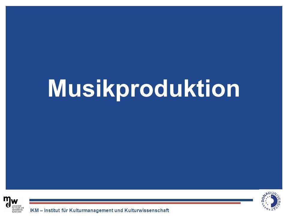 IKM – Institut für Kulturmanagement und Kulturwissenschaft Musikproduktion