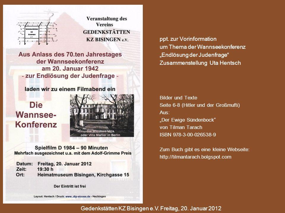 ppt. zur Vorinformation um Thema der Wannseekonferenz Endlösung der Judenfrage Zusammenstellung Uta Hentsch Bilder und Texte Seite 6-8 (Hitler und der